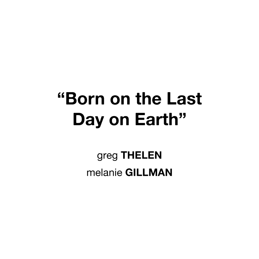 Born on the Last Day on Earth Title